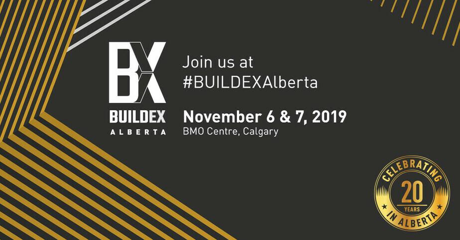 BUILDEX – CALGARY, NOVEMBER 6 + 7